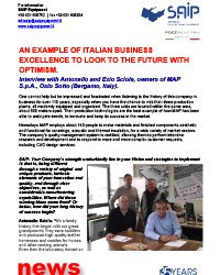 AN EXAMPLE OF ITALIAN BUSINESS EXCELLENCE TO LOOK TO THE FUTURE WITH OPTIMISM.